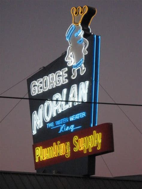 george morlan plumbing the neon icon of that on the sign sort of dances the