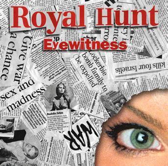 Royal Hunt  Eyewitness  Encyclopaedia Metallum The