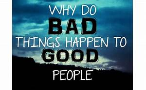 Why Do Bad Things Happen to Good People? - YouTube