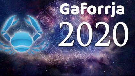 Gaforrja   Horoskopi Mujor - Qershor 2020 - YouTube