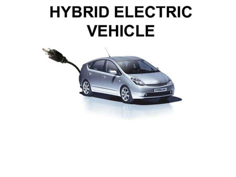 Electric And Hybrid Cars by Hybrid Electric Vehicle