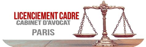 avocat indemnit 233 l 233 gale de licenciement cadre droit des cadres