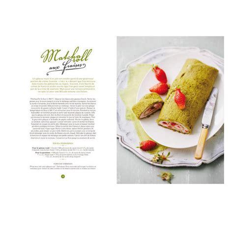 recette de cuisine bio livre matcha de clea recettes au thé matcha