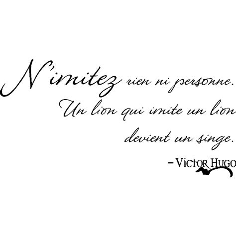 sticker citation n 39 imitez rien ni personne victor hugo