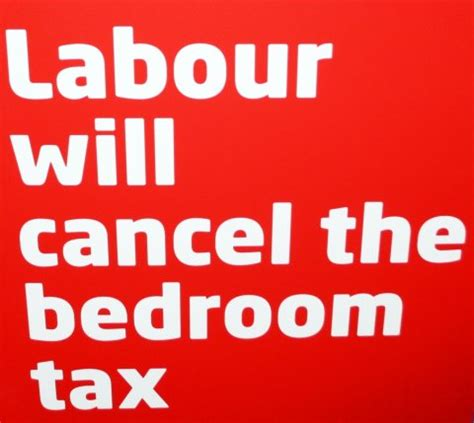 Update On Bedroom Tax 2015 by Let S Get One Thing Labour Has Never Supported