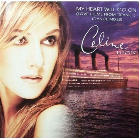cã line dion my will go on my heart will go on love theme from titanic dance