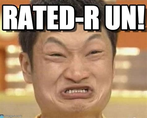 R Rated Memes - r rated memes 28 images 25 best memes about r rated r rated memes attention parents