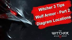 Witcher 3 Tips Wolf School Armor Part 2 Diagram Locations