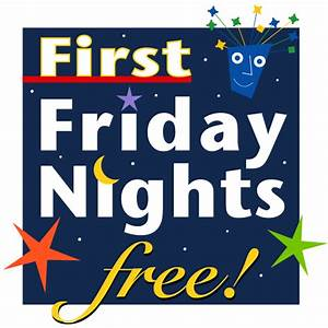First Friday Nights Free! | Discovery Museum