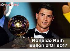 Ronaldo Raih Ballon dOr 2017 – Berita dan Info Sepak Bola