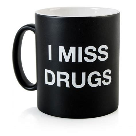 drugs coffee mug