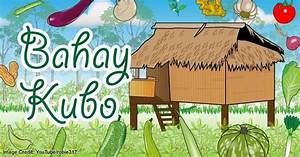 Bahay Kubo Lyrics (with Video) • Pinoy Collection