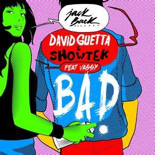 Bad (david Guetta And Showtek Song) Wikipedia