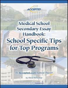 Medical School Secondary Essay Handbook  School Specific