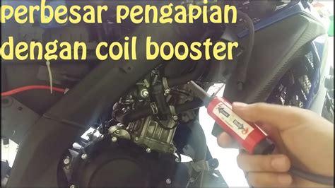 Cara Memperbesar Pengapian Motor by Cara Memperbesar Pengapian Motor Memasang Coil Booster