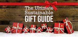 Sustainable Gift Ideas For Everyone On Your List