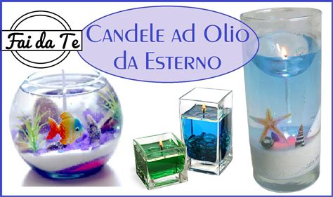 candele a olio candele ad olio per esterni fai da te diy candle