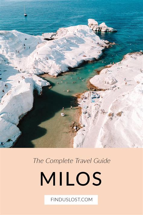 The Complete Milos Greece Travel Guide Find Us Lost