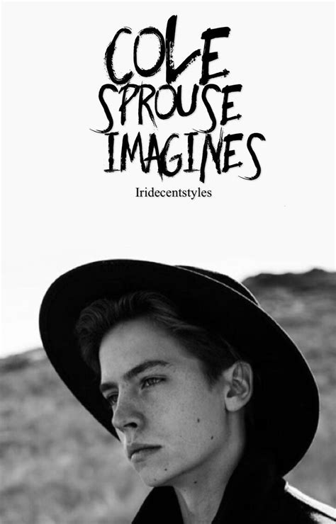 Book Covers - *Cole Sprouse Imagines* - Wattpad