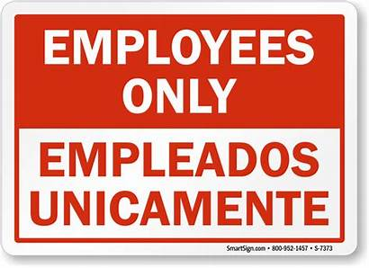 Employees Sign Bilingual Signs Spanish English Empleados