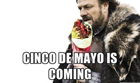 5 De Mayo Memes - cinco de mayo yesterdaze lolz