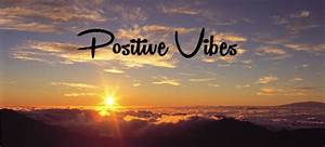 Positive Vibes Quotes Tumblr | www.pixshark.com - Images ...