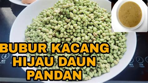Selain menghangatkan tubuh, kandungan gizi pada kacang hijau juga bagus untuk meningkatkan daya tahan tubuh. RESEP BUBUR KACANG HIJAU DAUN PANDAN - YouTube