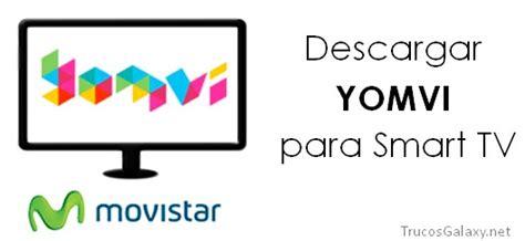 Descargar Yomvi Para Smart Tv