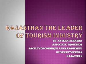 Rajasthan The Leader Of Tourism Industry
