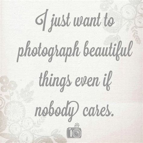 photography quotes photography quote quotes daily