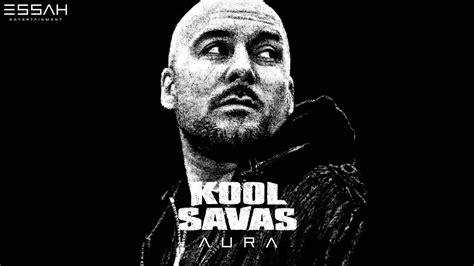KOOL SAVAS - 10 - KING OF RAP/ EIN WUNDER - AURA (OFFICIAL ...
