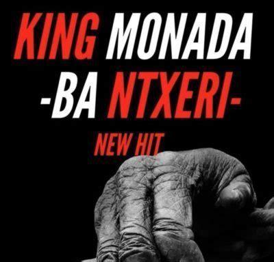 king monada ba ntxeri ft lexxiphonik mp