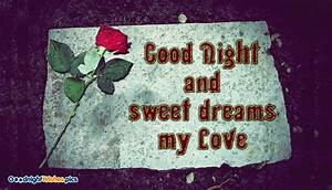Good Night and Sweet Dreams My Love @ Goodnightwishes.pics