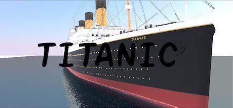 Titanic Sinking Simulator On Steam by Save 30 On Titanic On Steam
