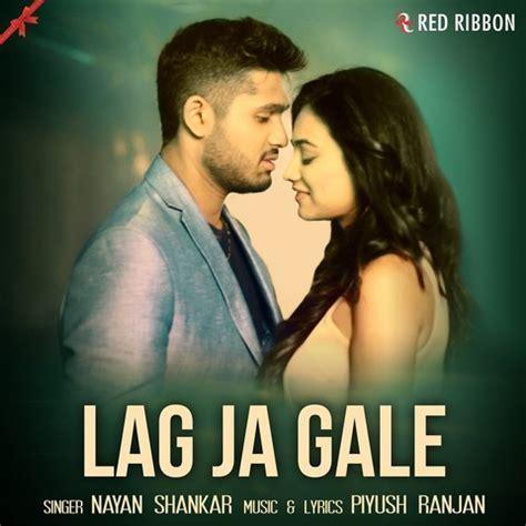 Update Lag Ja Gale Movie Song Download Zip Atinmali Gq