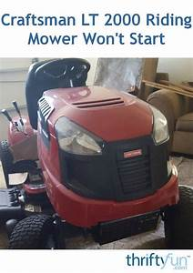Craftsman Lt 2000 Riding Mower Won U0026 39 T Start