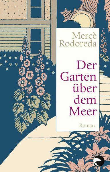 Der Garten über Dem Meer Von Mercè Rodoreda Taschenbuch