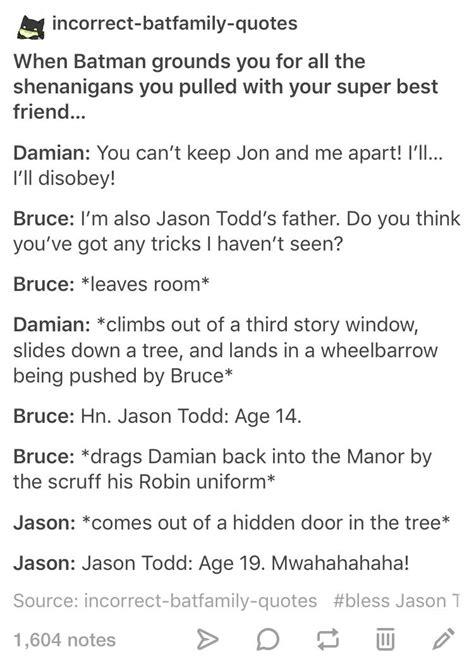 wayne jason todd incorrect quotes batfamily bat damian bruce batman head batfam justice tim drake robin young hood cannons dc