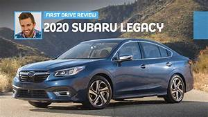 2020 Subaru Legacy First Drive  Unassuming Improvement