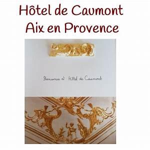 Hotel De Caumont Aix En Provence : l h tel de caumont aix en provence ~ Melissatoandfro.com Idées de Décoration