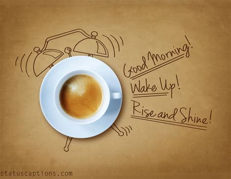 Resources related to coffee captions for instagram. Good Morning Caption and Quotes - Beautiful Morning Quotes
