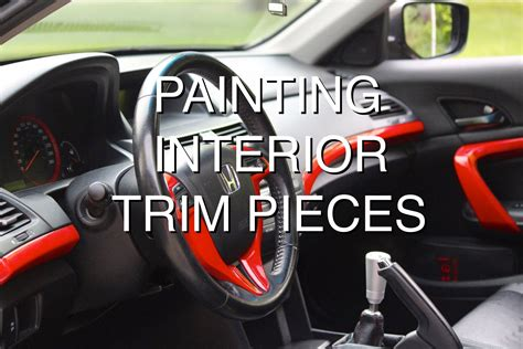how to paint interior trim pieces custom car car
