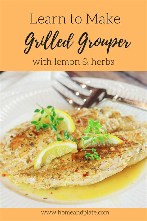 grouper grilled herbs lemon fish grilling recipe recipes grill easy foil dinner ll need homeandplate plate