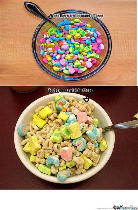 Lucky Charms Meme - image gallery lucky charms meme
