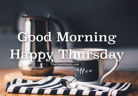 Good Morning Thursday Coffee Is Ready Pictures, Photos Coffee Fruit Image Table Decor Ground Images Flavours Crisp Nitro Jura Machines Youtube Floor Jbu