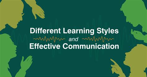 learning styles  effective communication