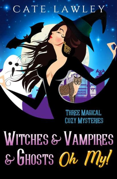 witches vampires ghosts oh cozy mysteries lawley cate magical three