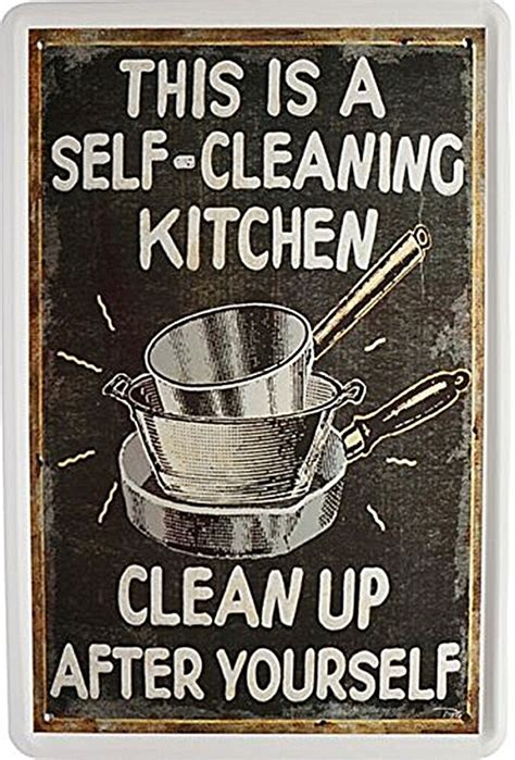 Kitchen Clean Up Signs by This Is A Self Cleaning Kitchen Clean Up After Yourself