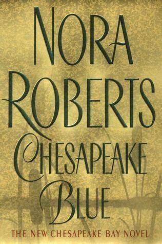chesapeake blue chesapeake bay saga   nora roberts