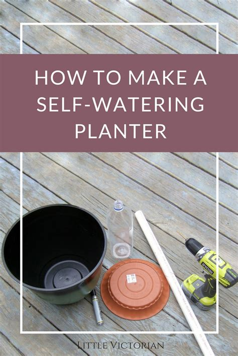 How To Make Self Watering Planters  Little Victorian